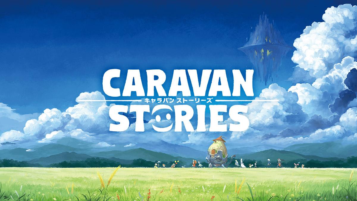 Caravan Stories Has Been Delayed